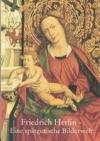 Friedrich Herlin - Eine spätgotische Bilderwelt